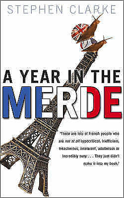 A Year In The Merde, Clarke, Stephen, Used; Good Book • 3.52£