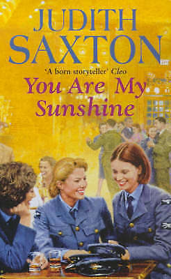 You Are My Sunshine, Judith Saxton, Used; Good Book • 3.52£
