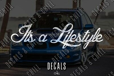 $3.75 • Buy Its A Lifestyle Decal Sticker - Illest Lowered JDM Stance Slammed Cambergang