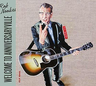 Rab Noakes - Welcome To Anniversaryville (NEW CD) • 12.29£