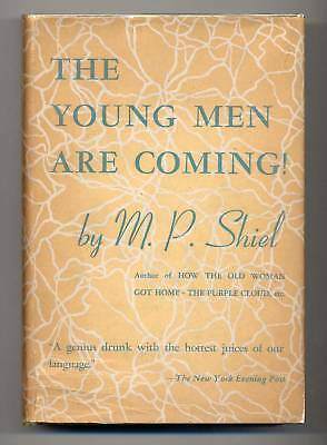 $55.99 • Buy M.P. Shiel YOUNG MEN ARE COMING First US Edition 1937 Science Fiction Novel Dj!