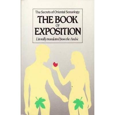 The Book Of Exposition: Secrets Of Oriental Sexuology - Paperback NEW Jalal Addi • 10.55£