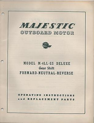 $25.64 • Buy  MAJESTIC OUTBOARD MODEL M-4LL-GS  OPERATING And REPLACEMANT  PARTS MANUAL