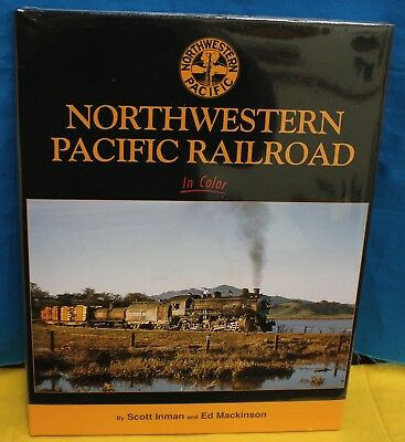 $65.99 • Buy MORNING SUN BOOKS 1668 - NORTHWESTERN PACIFIC RAILROAD In Color - HC 128 Pages