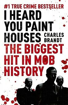 I Heard You Paint Houses : Now Filmed As The Irishman Directed By Martin Scor... • 8.99£