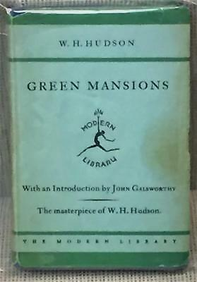 £18.19 • Buy W H. Hudson, John Galsworthy / GREEN MANSIONS A ROMANCE OF THE TROPICAL FOREST