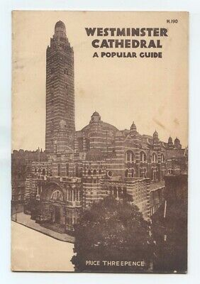 WESTMINSTER CATHEDRAL - A Popular Guide (1947)  • 4.95£