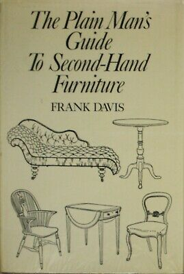 Davis, Frank, Plain Man's Guide To Secondhand Furniture, Hardcover, Very Good Bo • 3.13£