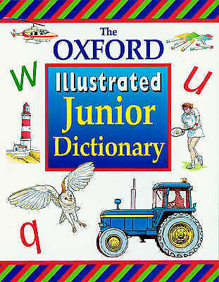 OXFORD ILLUSTRATED JUNIOR DICTIONARY, Sansome, Rosemary & Reid, Dee & Spooner, A • 7.25£