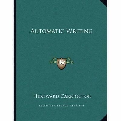 Automatic Writing - Paperback NEW Carrington, Her 2010-09-10 • 9.70£