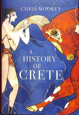 A History Of Crete By Chris Moorey 9781912208531   Brand New   Free UK Shipping • 12.30£