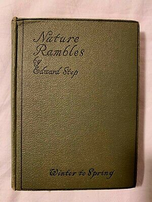 Nature Rambles Winter To Spring By Edward Step 1930 First Edition • 19.99£