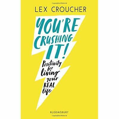 AU15.27 • Buy You're Crushing It: Positivity For Living Your REAL Lif - Paperback / Softback N