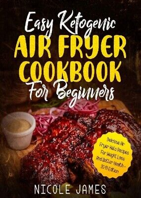 $1.77 • Buy Keto Cookbook For Beginners:Delicious Air Fryer Keto Recipe For Weight Loss P DF