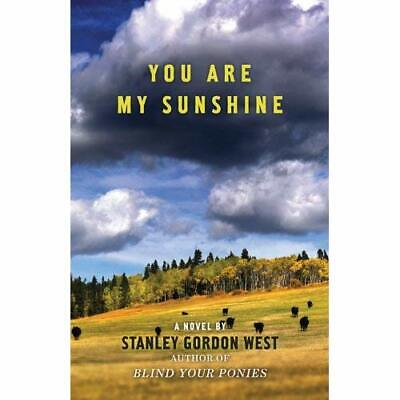 You Are My Sunshine - Paperback NEW Stanley Gordon  2013-11 • 14.20£