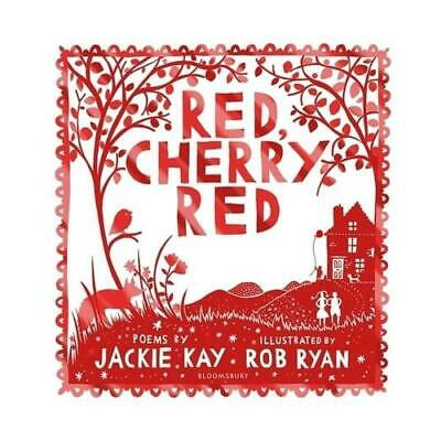 Red, Cherry Red By Jackie Kay, Rob Ryan (illustrator) • 6.99£