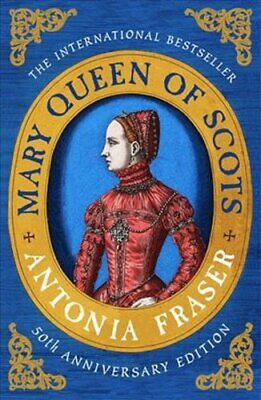 Mary Queen Of Scots By Lady Antonia Fraser 9781474610919   Brand New • 12.21£