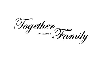 Together We Make A Family Wall Quotes Wall Stickers Wall Art UK 122 • 4.30£