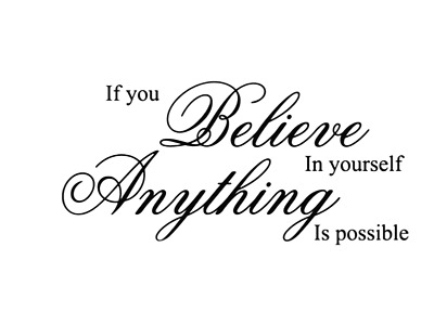 If You Believe In Yourself Anything Possible Wall Quotes Wall Stickers  UK 141 • 4.30£