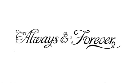 Always And Forever Wall Quotes Living Room Wall Stickers Wall Art UK 232 • 4.30£