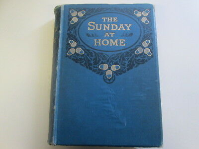 Acceptable - The Sunday At Home 1901 - 1902 Various Undated The Religious Tract  • 22.89£