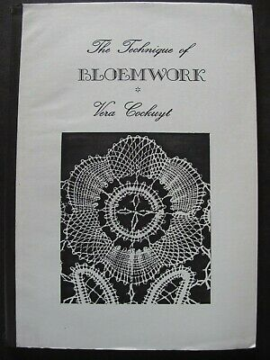 THE TECHNIQUE OF BLOEMWORK By Vera Cockuyt - LACEMAKING MANUAL • 19.99£