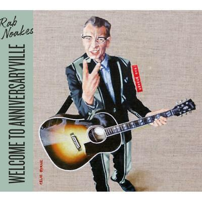 Noakes Rab - Welcome To Anniversaryville NEW CD • 11.70£