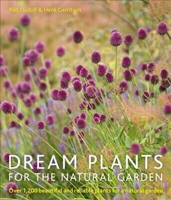 £15.10 • Buy Dream Plants For The Natural Garden By Piet Oudolf 9780711234628   Brand New