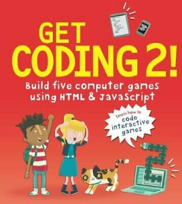 £9.28 • Buy Get Coding 2! Build Five Computer Games Using HTML And JavaScript 9781406382495
