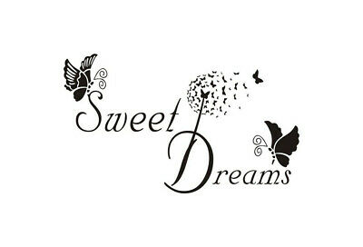 Sweet Dreams Butterfly Dandelion Wall Quotes Wall Art Wall Stickers UK 50v • 4.30£