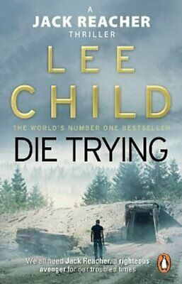 Die Trying (Jack Reacher 2) By Lee Child 9780857500052 | Brand New • 8.92£