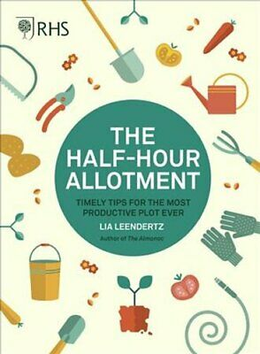 RHS Half Hour Allotment Timely Tips For The Most Productive Plo... 9780711244108 • 11.61£