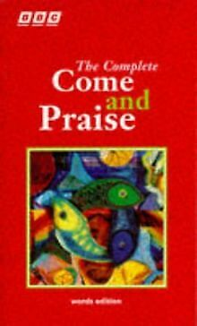 Complete  Come And Praise  By Carver, Alison J.,... | Book | Condition Very Good • 3.16£