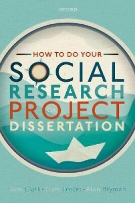 £23.81 • Buy How To Do Your Social Research Project Or Dissertation 9780198811060   Brand New