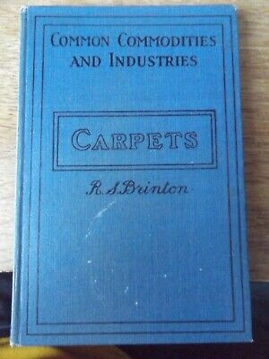 £5.99 • Buy Pitmans Common Commodities In Industry Carpets By R S Brinton 1939 Hardback Book