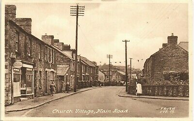 Church Village Near Pontypridd. Main Road # CVE.13 By Frith. • 11£