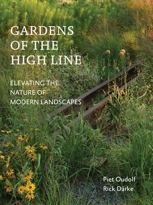 £22.42 • Buy Gardens Of The High Line By Oudolf Piet 9781604696998   Brand New