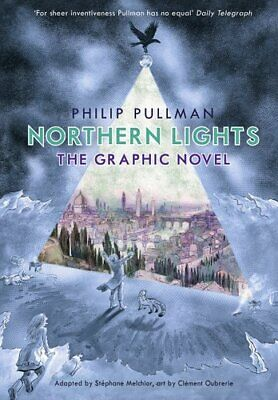 Northern Lights - The Graphic Novel By Philip Pullman 9780857535429 | Brand New • 14.70£