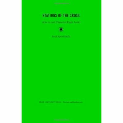 Stations Of The Cross: Adorno And Christian Right Radio - Paperback NEW Paul Apo • 22£