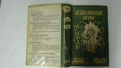 Acceptable - A Poacher's Tale - Fred J Speakman & Alfred T Curtis 1964-01-01  G  • 20.39£