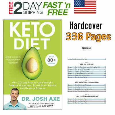 Keto Diet Your 30-Day Plan To Lose Weight By Dr.Josh Axe (Hardcover) 336 Pages • 20.50$