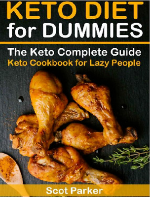 Keto Diet For Dummies The Keto Complete Guide & Keto Cookbook Recipes I P.D.F • 1.99$