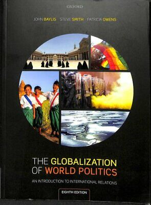 The Globalization Of World Politics An Introduction To Internat... 9780198825548 • 35.44£