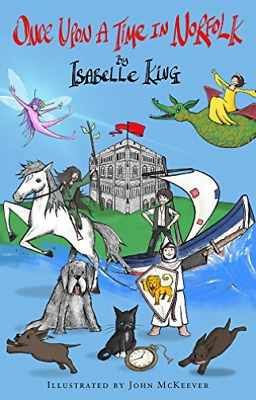 £8.10 • Buy King  Isabelle-Once Upon A Time In Norfolk BOOK NEW