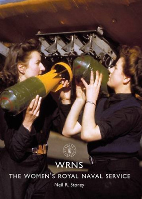 Storey Neil R.-Wrns (The Women'S Royal Naval Service) BOOK NEW • 7.60£