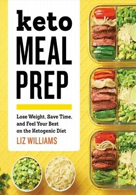 $1.49 • Buy Keto Meal Prep Lose Weight, Save Time, And Feel Your Best On The Keto Diet P.D.F