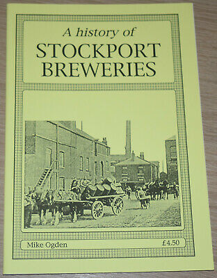 £11.99 • Buy STOCKPORT BREWERIES HISTORY Greater Manchester Pubs Inns Brewery Brewing Beer