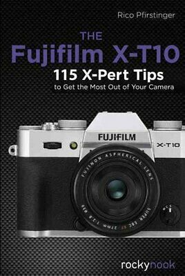AU33.49 • Buy Fujifilm X-T10 115 X-Pert Tips To Get The Most Out Of Your Camera 9781681980263
