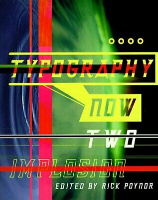 Typography Now Two  Implosion • 4.16£