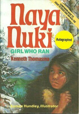 $ CDN27.25 • Buy Naya Nuki  Shoshoni Girl Who Ran  Thomasma  Kenneth  Amazing Indian C